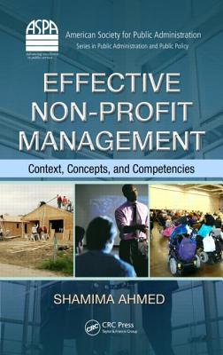 Effective Non-profit Management By Ahmed, Shamima (EDT)/ Choudhury, Enamul H. (EDT)